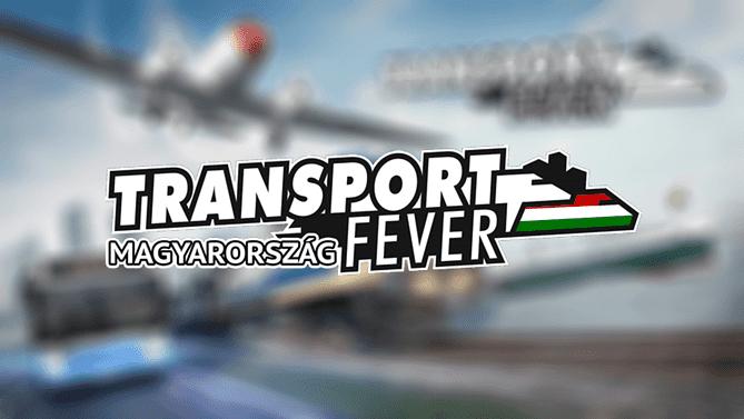Transport Fever Magyarorszag