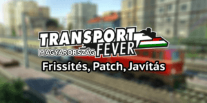 Transportfever huhq frissites patch